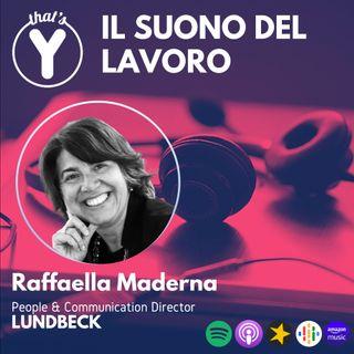 """""""Il Suono del Lavoro"""" con Raffaella Maderna LUNDBECK"""