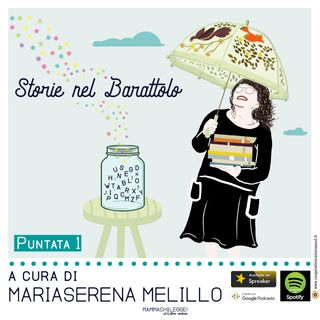 Puntata1_StorieNelBarattolo