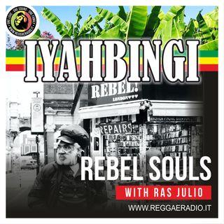 IYAHBINGI - Pt.09 - S.11 - Rebel Souls