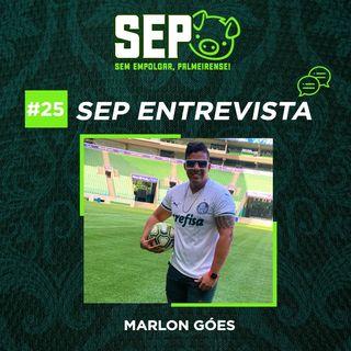 EP25: Entrevista com Marlon Góes