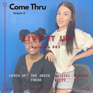 Live It Up #85