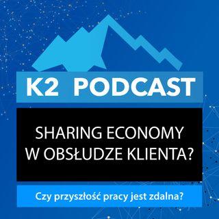 32 - Sharing economy w obsłudze klienta?