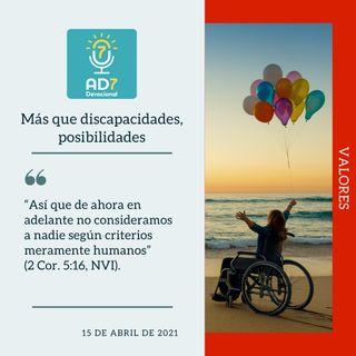 15 de abril - Más que discapacidades, posibilidades - Devocional de Jóvenes - Etiquetas Para Reflexionar