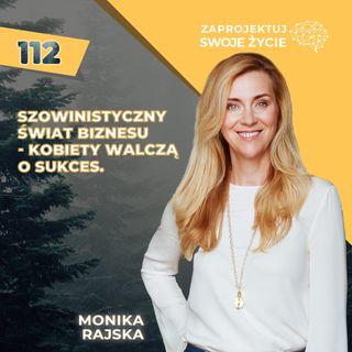 Monika Rajska - Wolińska-Uwielbiam, jak ktoś mówi, że coś mi nie wyjdzie-Colliers Polska