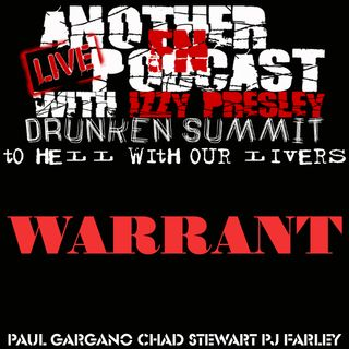 WARRANT DRUNKEN SUMMIT -  PAUL GARGANO PJ FARLEY CHAD STEWART