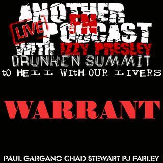 WARRANT DRUNKEN SUMMIT -  PAUL GARGANO PJ FARLEY CHAD STEWART