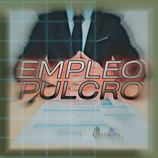 Empleo Pulcro (S2-Ep007)