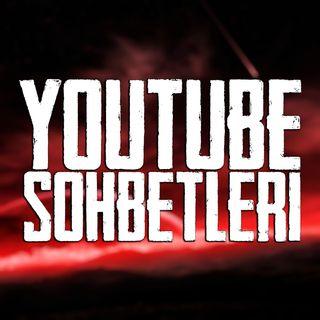 Youtube Sohbetleri