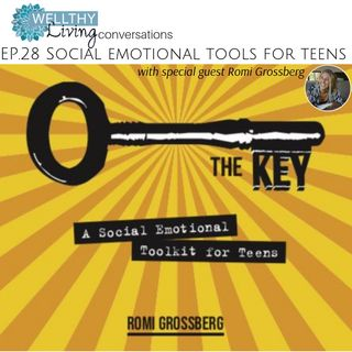 EP 28: Social emotional tools for teens
