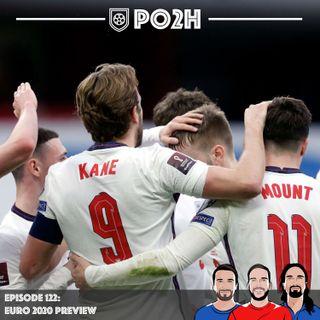 Episode 122: Euro 2020 Preview