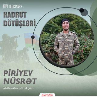 Piriyev Nüsrət | 9 oktyabr - Hadrut döyüşü