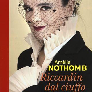 "Isabella Mattazzi ""Riccardin dal ciuffo"" Amélie Nothomb"