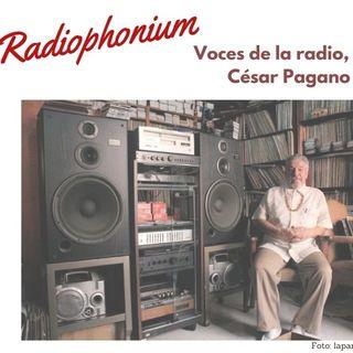 Voces de la radio, con César Pagano