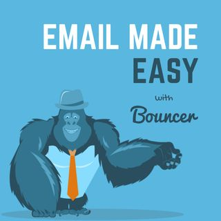 Email made easy with Bouncer