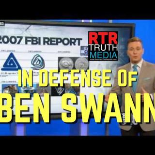 IN DEFENSE OF BEN SWANN - BECAUSE MEDIA DOES MATTER - PIZZAGATE PAEDOGATE A REAL PROBLEM