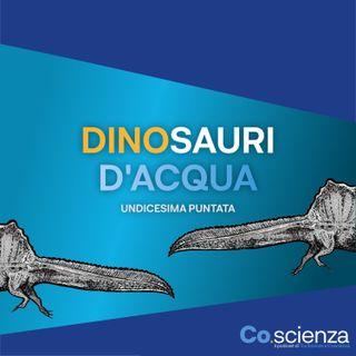 Dinosauri D'acqua (Undicesima Puntata)