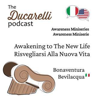 Awareness 4 of 4 Awakening to The New Life - Risvegliarsi Alla Nuova Vita Bonaventura Bevilacqua