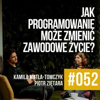 ZAWODOWCY #052 - Jak programowanie może zmienić zawodowe życie?