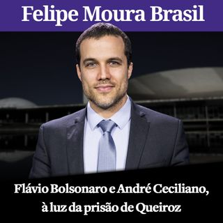 Flávio Bolsonaro e Andre Ceciliano (PT), a luz da prisão de Queiroz | Por Felipe Moura Brasil