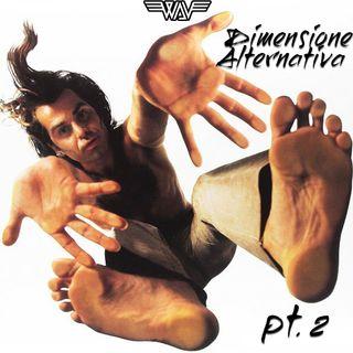 Puntata IV: Dimensione Alternativa Pt.II