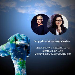 Odcinek 14 - Przywództwo z serca, czyli o życiu i pracy z sensem cz. 2 - klubaktywnych.pl