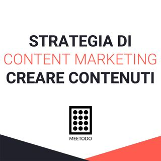 Migliorare la tua strategia di Content Marketing