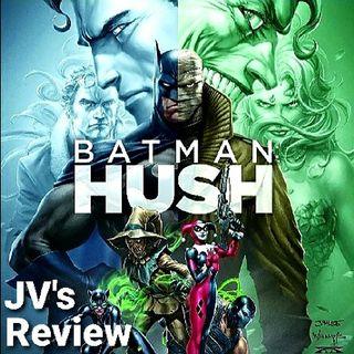 Episode 91 - Batman: Hush Review (Spoilers)