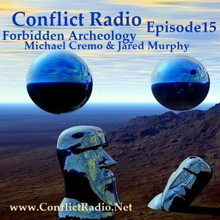Episode 15 - Forbidden Archeology with Michael Cremo & Jared Murphy