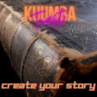 "Kuumba Toast - 81421-5 ""Create Your Life"""