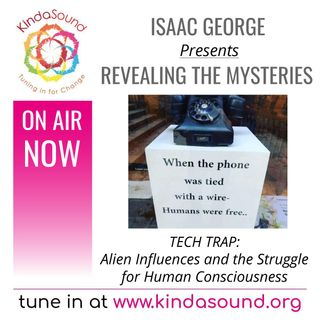 Revealing the Mysteries: TECH TRAP – Alien Influences and the Battle for Human Consciousness