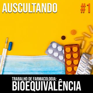 Farmacologia: Bioequivalência