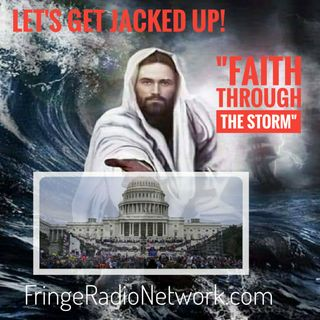 LET'S GET JACKED UP! Faith Through the Storm