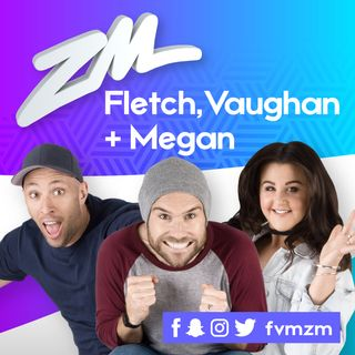 ZM's Fletch, Vaughan & Megan Podcast - April 16 2018