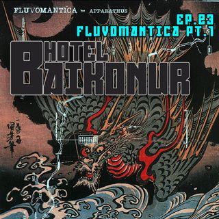 S02E23 - Fluvomantica pt.1