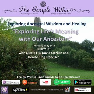 Exploring Life's Meaning with Our Ancestors