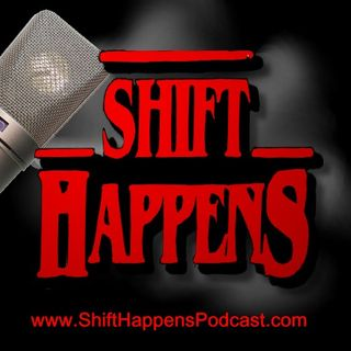 Ep. 5 Shift Happens - Richard Alan Miller : Part 1
