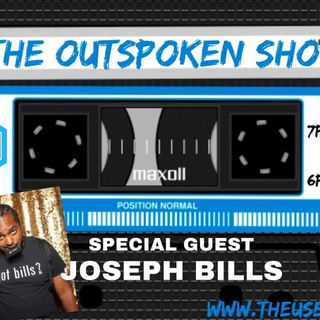 Got Bills? 5/25 The Outspoken Show