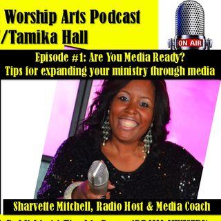 Be Media Ready w/Sharvette Mitchell