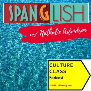 Ep 018- Spanglish (w/ Nathalie Arfvidson)