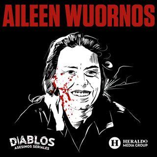 Aileen Wuornos: La mujer araña, de víctima a asesina   Diablos