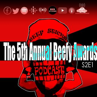S2E1 - The 5th Annual Beefy Awards