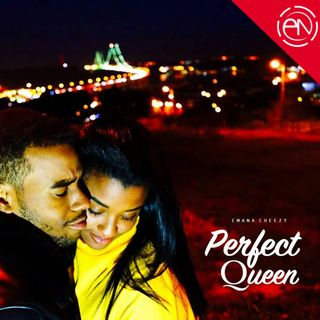 Emana Cheezy - Perfect Queen (Afro Pop)