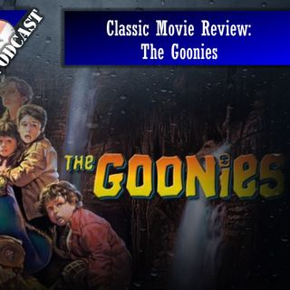 Classic Movie Review: The Goonies