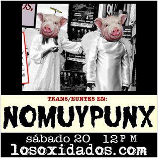 NoMuyPunx  con Trans/Euntes