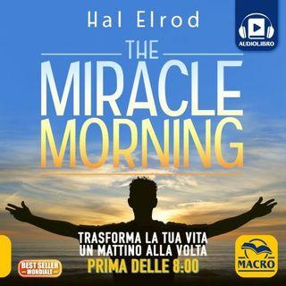 Cambiare in modo efficace le proprie abitudini in 30 giorni (audiolibro The Miracle Morning)