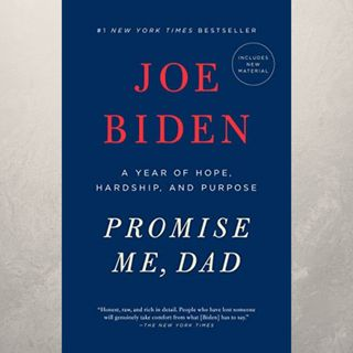Joe Biden, Promise Me Dad (Book Club, Episode 8)