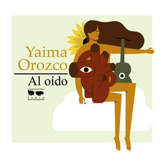 Yaíma Orozco Al Oído - Segunda parte