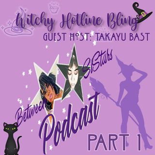 Witchy Hotline Bling 💎(Ep 15) Part 1