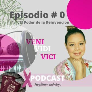 Episodio #0 El Poder de la Reinvención