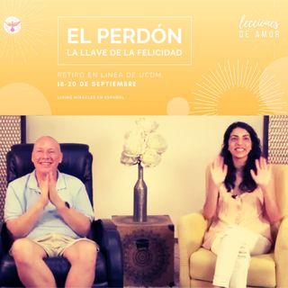 """""""Lecciones de Amor"""" EL PERDÓN, LA LLAVE DE LA FELICIDAD con David Hoffmeister/""""Lessons of Love"""" FORGIVNESS, THE KEY TO HAPPINESS"""